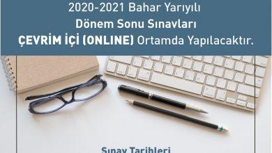 2020 - 21 Bahar Dönemi Finalleri Online Yapılacak